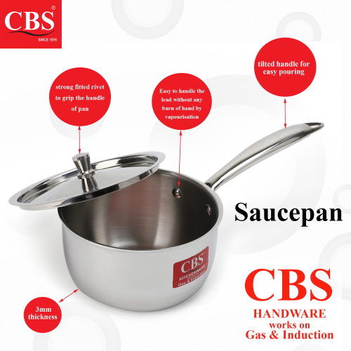 CBS STAINLESS STEEL SAUCE PAN TRIPLY WITH LID